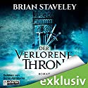 Der verlorene Thron (Die Thron Trilogie 1) Audiobook by Brian Staveley Narrated by Denis Abrahams