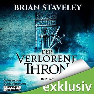 Der verlorene Thron (Die Thron Trilogie 1) Hörbuch
