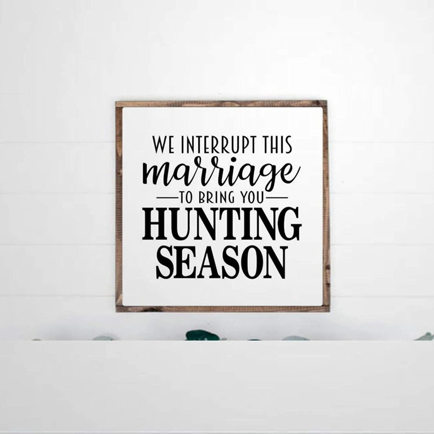 DONL9BAUER Framed Wooden Sign Hunting Wall Hanging We Interrupt This Marriage for Hunting Season, Funny Deer Farmhouse Home Decor Wall Art for Living Room