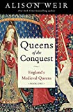 img - for Queens of the Conquest: England's Medieval Queens Book One book / textbook / text book