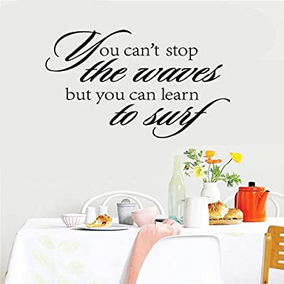 ovadeo Room Wall Stickers Quotes You Cant Stop The Waves But You Can Learn to Surf for Living Room Study Room Play Room Nursery Kids Room: Home & Kitchen