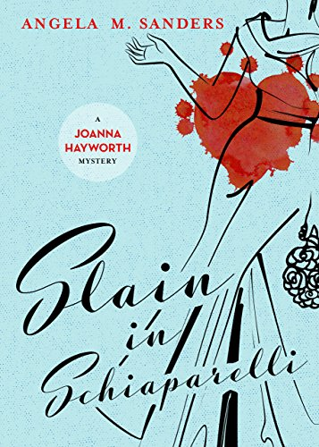 (Slain in Schiaparelli (Vintage Clothing Mysteries Book 3))