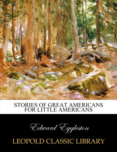Download Stories of great Americans for little Americans pdf