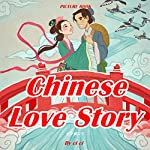 Chinese Love Story |  Ci Ci