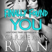 Finally Found You | Carrie Ann Ryan