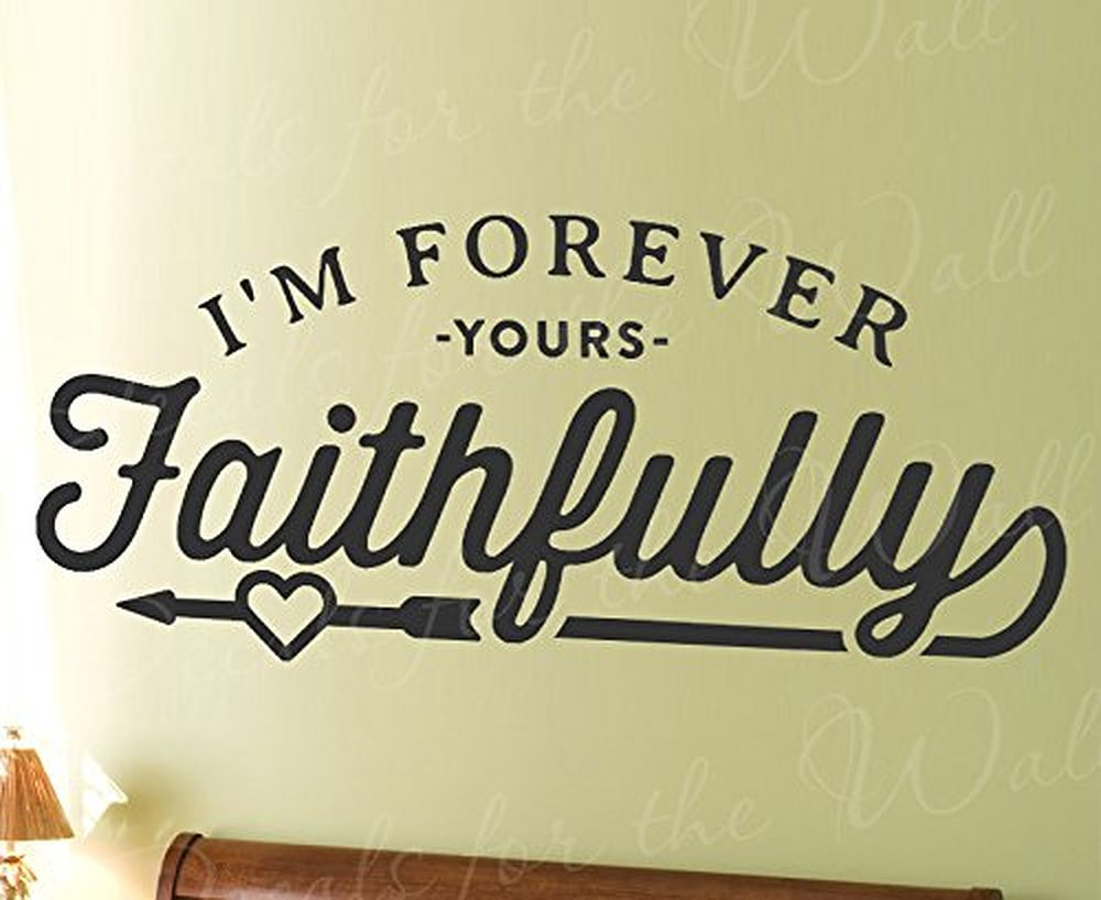Amazon.com: Wall Decal Letters I\'m Forever Yours Faithfully-Journey ...