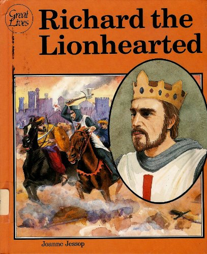 Richard The Lionhearted (Richard the Lionhearted (Great)