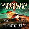 Sinners and Saints: The Vatican Knights, Book 12 Audiobook by Rick Jones Narrated by Bill Burrows