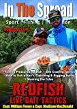 Redfish Live Bait Tactics - In The Spread