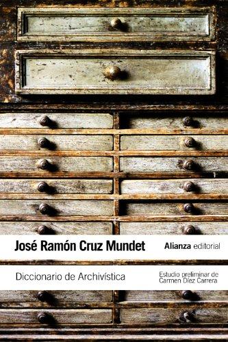 Diccionario de Archivística: (con equivalencias en inglés, francés, alemán, portugués, catalán, euskera y gallego) (El…