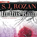 In This Rain Audiobook by S. J. Rozan Narrated by Susan Ericksen