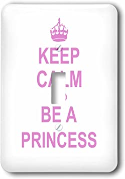 3drose Lsp 157756 1 Keep Calm And Be A Princess Light Pink Fun Girly Girl Gifts Carry On Funny Spoilt Humor Humorous Single Toggle Switch Wall Plates Amazon Com