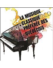 La musique classique préférée des Québécois (2CD)