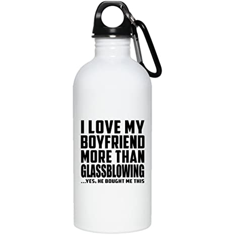 Designsify Girlfriend Best Gift Idea I Love My Boyfriend More Than Glassblowing