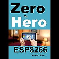 Zero to Hero ESP8266 (English Edition)