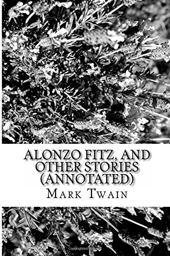 Download Alonzo Fitz, and Other Stories (Annotated) pdf