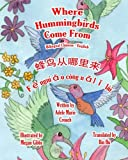 img - for Where Hummingbirds Come From Bilingual Chinese English book / textbook / text book