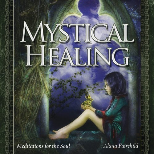 - Mystical Healing CD: Meditations for the Soul