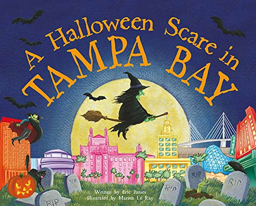 A Halloween Scare in Tampa Bay (Halloween Scare: Prepare If You (Halloween In Tampa)