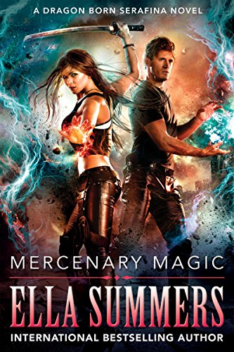 Mercenary Magic (Dragon Born Serafina Book 1)