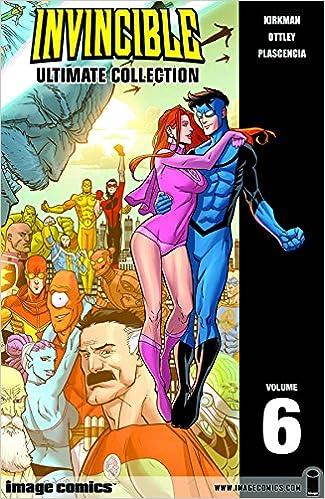Amazon Invincible The Ultimate Collection Volume 6 9781607063605 Robert Kirkman Ryan Ottley Books