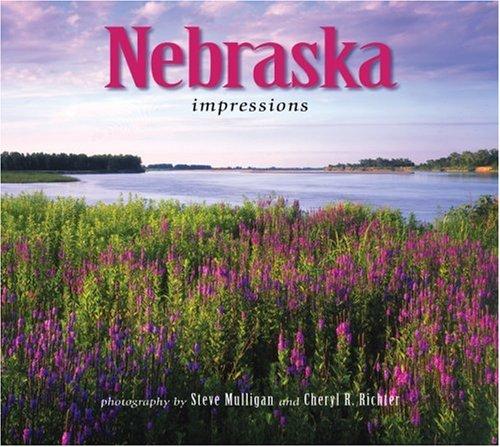 Nebraska Impressions (Impressions (Farcountry Press))