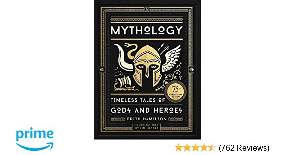 Mythology Timeless Tales Of Gods And Heroes 75th Anniversary