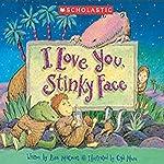 I Love You, Stinky Face | Lisa McCourt