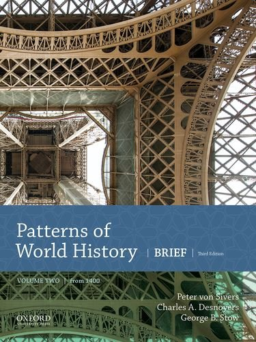 Patterns of World History: Brief Third Edition, Volume Two from 1400