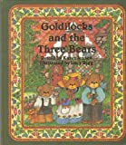 img - for Goldilocks and the Three Bears book / textbook / text book