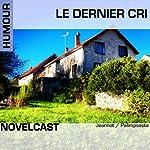 Le dernier cri (Collection Novelcast)    Palimpseste