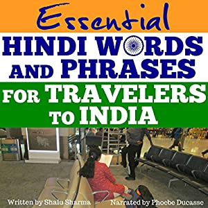 Essential Hindi Words and Phrases for Travelers to India Audiobook