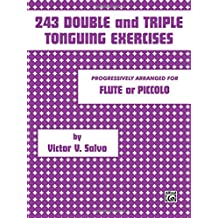 243 Double and Triple Tonguing Exercises