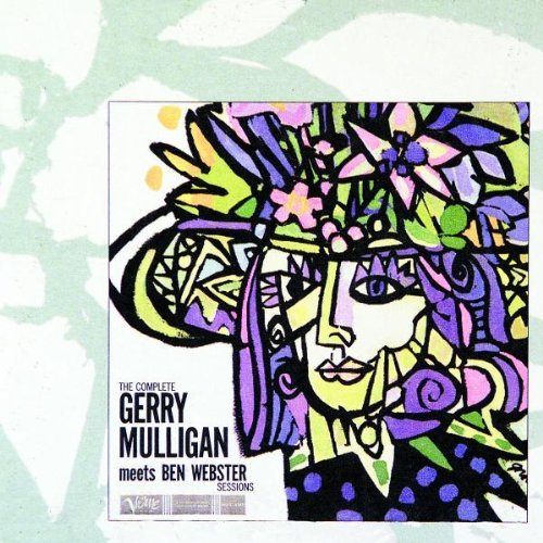 Gerry Mulligan - The Complete Gerry Mulligan Meets Ben Webster Sessions By Gerry Mulligan - Zortam Music