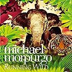 Running Wild | Michael Morpurgo