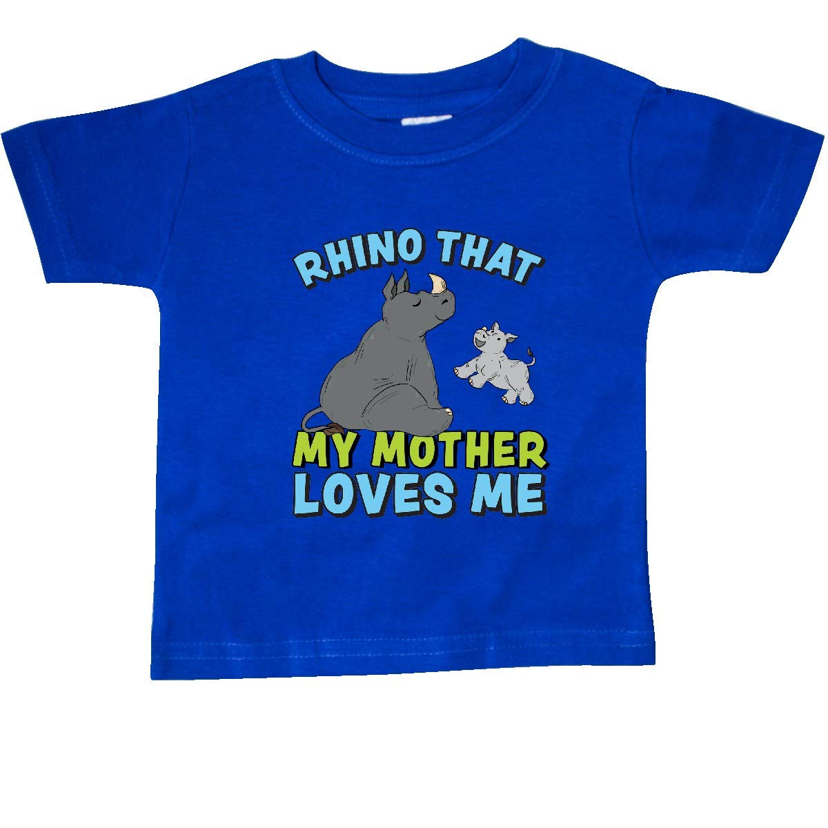 inktastic Rhino That My Mother Loves Me with Cute Rhinos Baby T-Shirt
