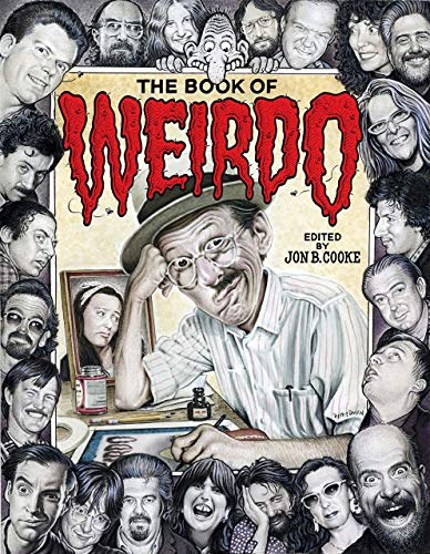 The Book of Weirdo: A Retrospective of R. Crumb's Legendary for sale  Delivered anywhere in USA