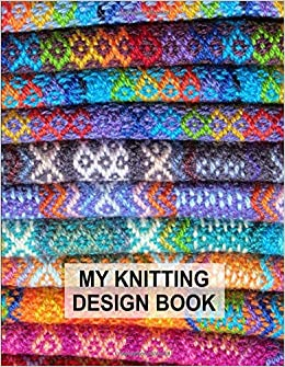 My Knitting Design Book Blank Knitting Graph Paper Notebook Bbd