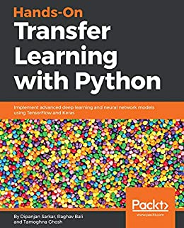 Amazon com: Hands-On Transfer Learning with Python: Implement