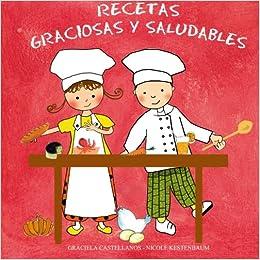 Recetas graciosas y saludables: Amazon.es: Graciela Castellanos, Nicole Kestenbaum: Libros