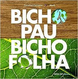 Bicho-pau, bicho-folha - 9788582050835 - Livros na Amazon