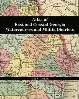 Map Of Georgia Militia Districts.Atlas Of East And Coastal Georgia Watercourses And Militia Districts