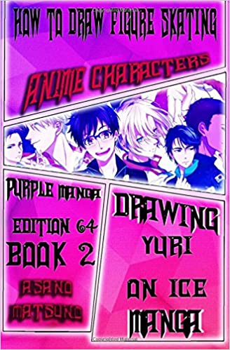 How To Draw Figure Skating Anime Characters Purple Manga Edition