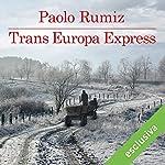 Trans Europa Express | Paolo Rumiz