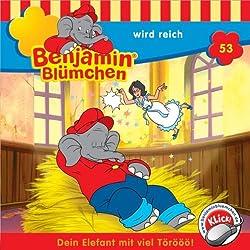 Benjamin wird reich (Benjamin Blümchen 53)