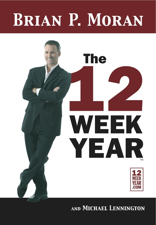 Read Online The 12 Week Year PDF