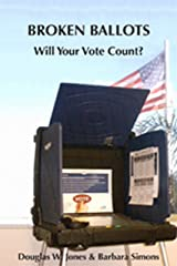 Broken Ballots: Will Your Vote Count? (Center for the Study of Language and Information) Paperback