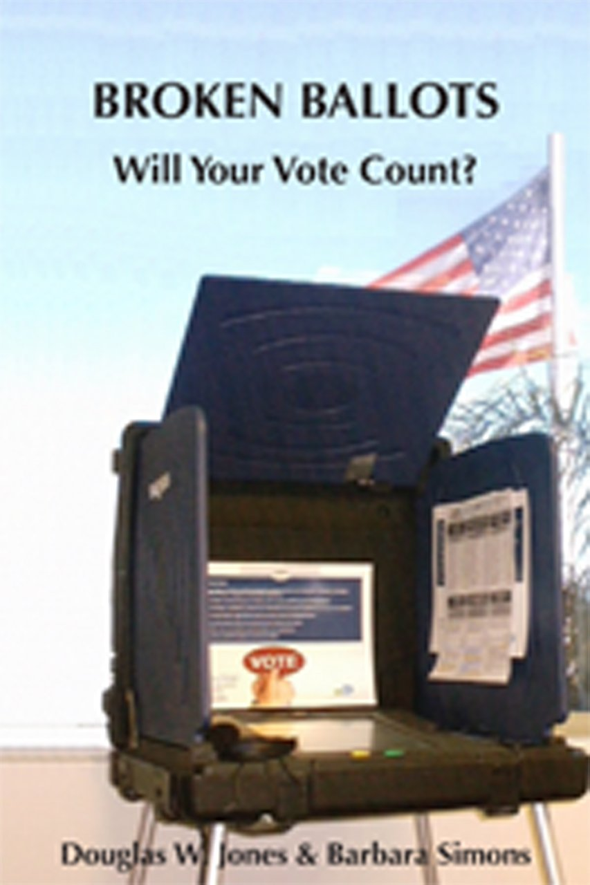 Broken Ballots: Will Your Vote Count? (Center for the Study of Language and Information) by Brand: Center for the Study of Language and Inf