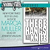 There Hangs the Knife: Joanna Stark Mysteries, Book 2