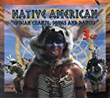 Native American%3A Chants Songs  and  Da